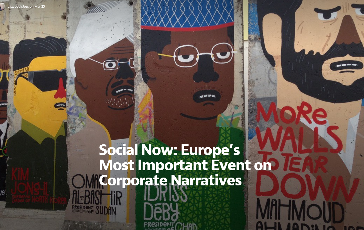Opinion Piece - Social Now: Europe's Most Important Event on Corporate Narratives (Medium, 2014)